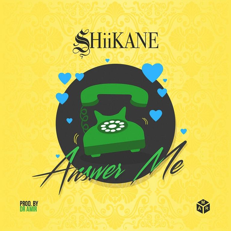 SHiiKANE - Answer Me