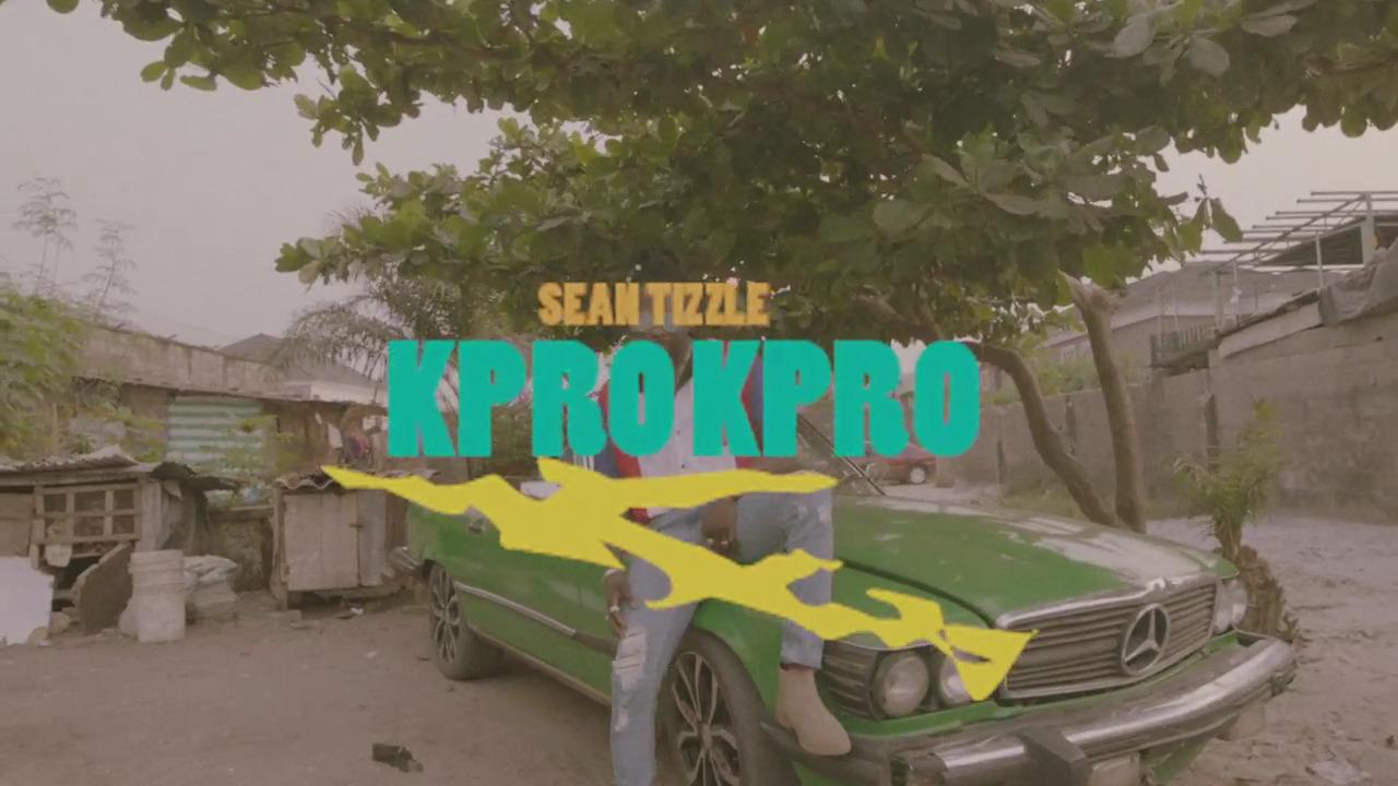 Photo of VIDEO: Sean Tizzle – Kpro Kpro