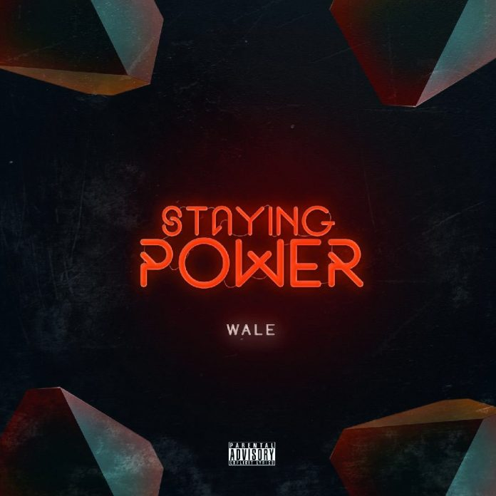 Wale - Staying Power