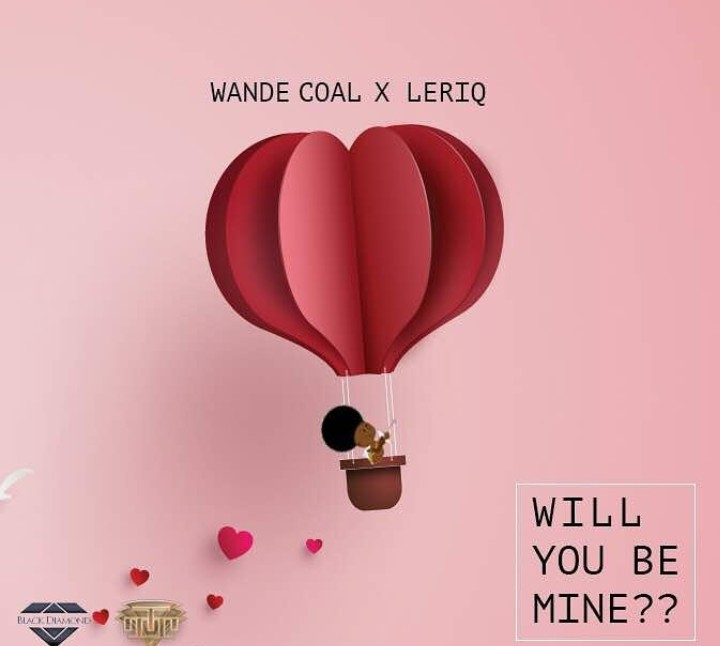 Photo of LYRICS: Wande Coal X LeriQ – Will You Be Mine