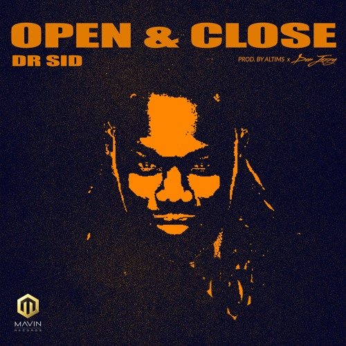 Photo of MUSIC: Dr Sid – Open & Close