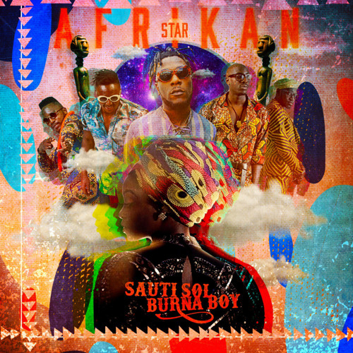 artworks jEpufIorzkB5 0 t500x500 - MUSIC: Sauti Sol - Afrikan Star ft. Burna Boy