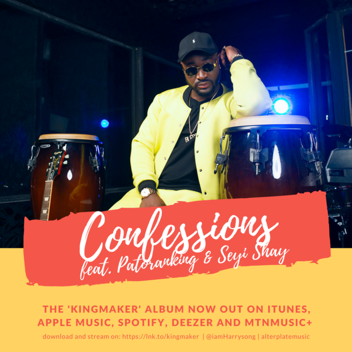 harry confessions 720x720 - MUSIC: Harrysong ft. Seyi Shay & Patoranking – Confessions