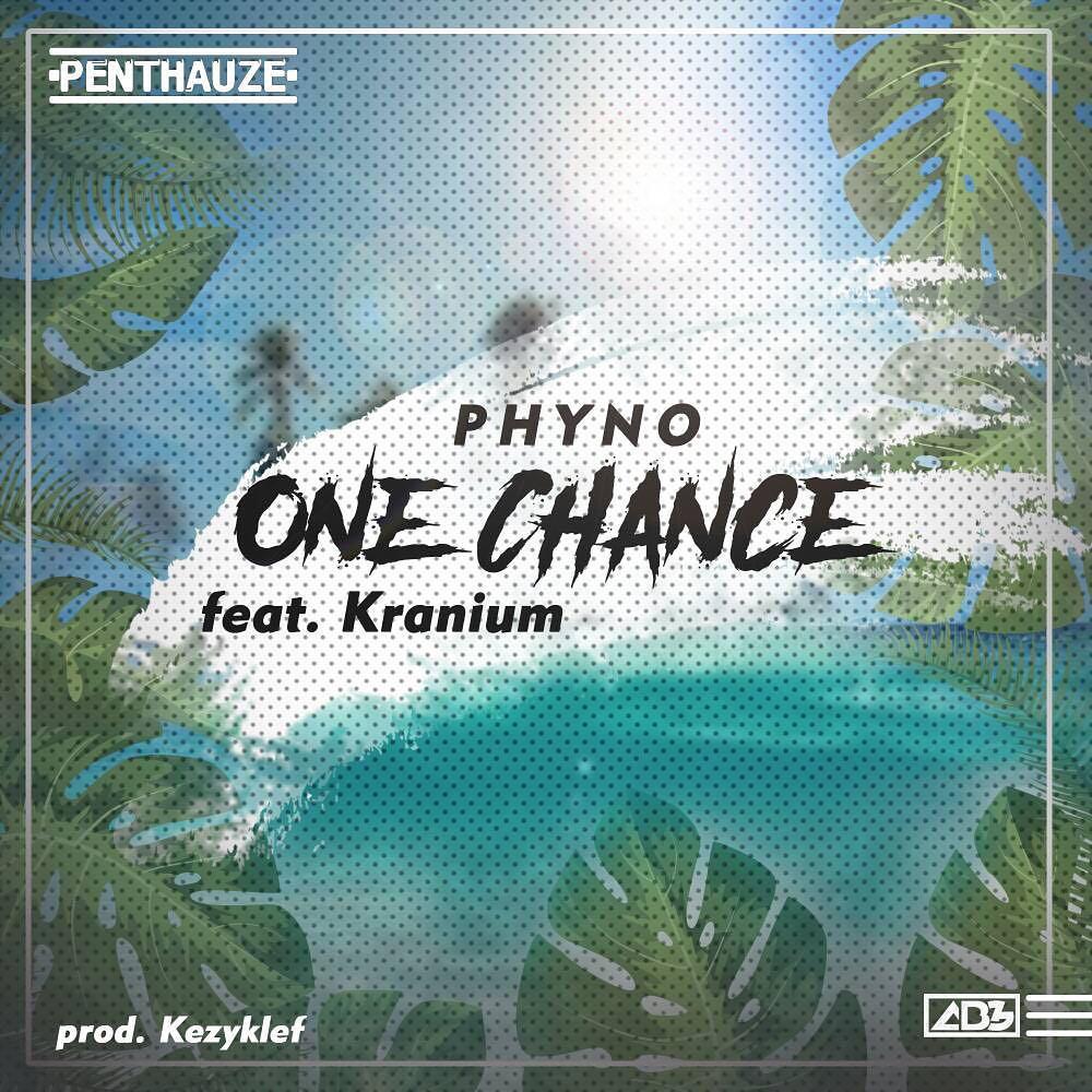 Phyno One Chance
