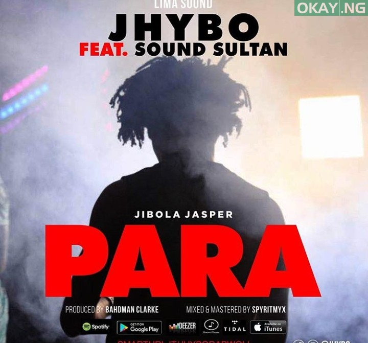 Photo of MUSIC: Jhybo – Para ft. Sound Sultan