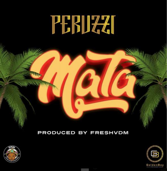 Photo of MUSIC: Peruzzi – Mata