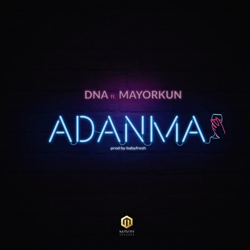 Photo of MUSIC: DNA – Adanma ft Mayorkun