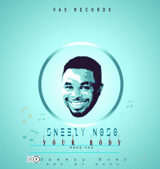 Sneezy Noso - Ur body