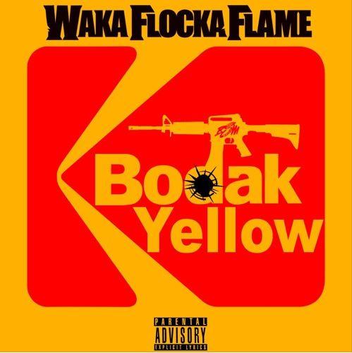 wka flocka bodak yellow - Waka Flocka Flame – Bodak Yellow (Remix)