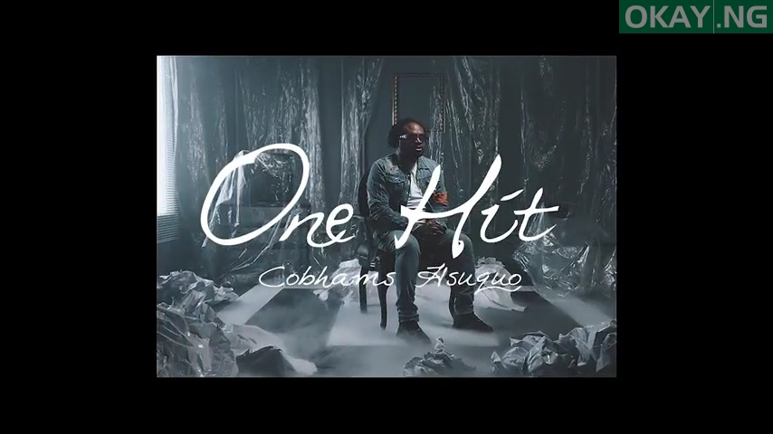 Cobhams Asuquo One Hit Video