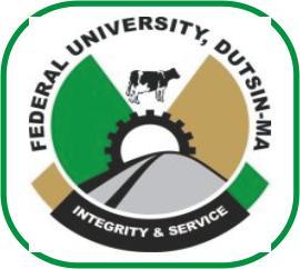 Federal University Dutsin Ma - Federal University Dutsin-Ma (FUDMA) 2017/2018 CEC First Admission List