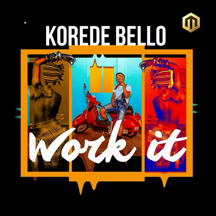 Download Korede Bello Work It