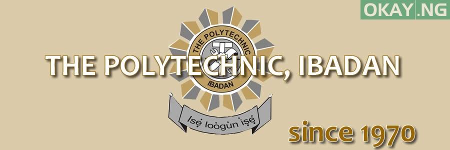 Polytechnic Ibadan - Polytechnic Ibadan 2017/2018 Matriculation Ceremony Date