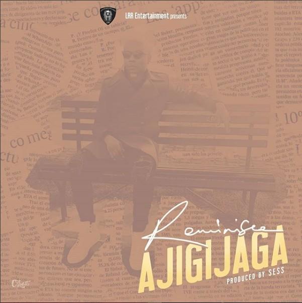 Photo of MUSIC: Reminisce – Ajigijaga