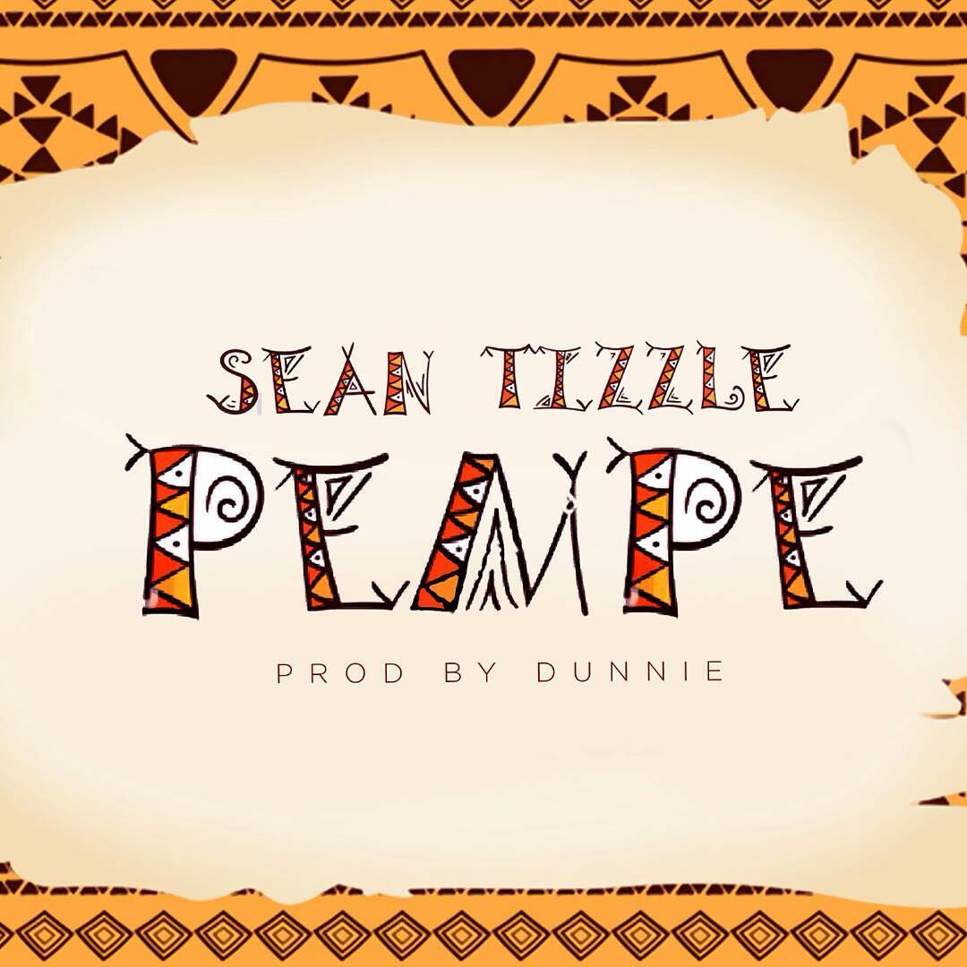 Photo of MUSIC: Sean Tizzle – Pempe
