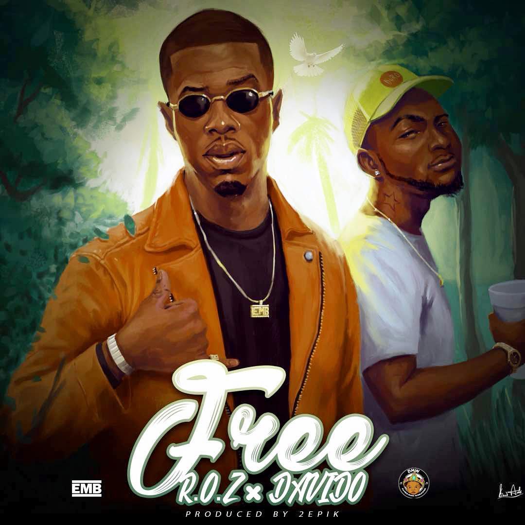 R.O.Z - FREE ft. Davido