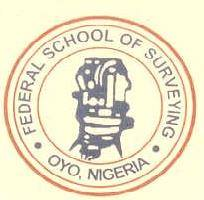Federal School of Surveying Oyo - Federal School of Surveying, Oyo 2017/2018  Admission List Released