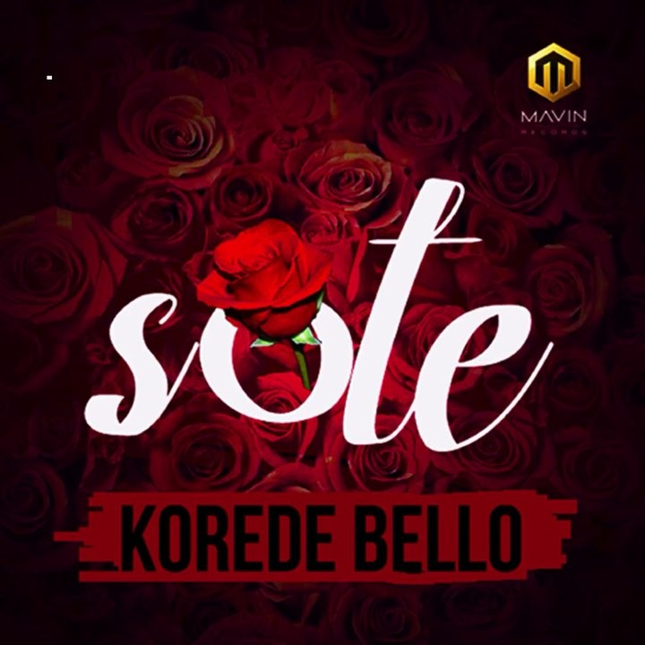 Korode Bello Sote - MUSIC: Korede Bello - Sote