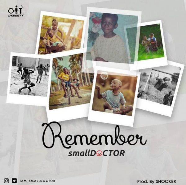 Photo of MUSIC: Small Doctor – Remember