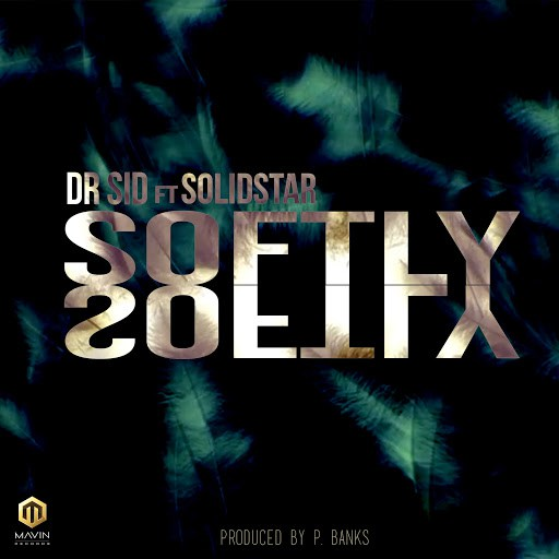 Photo of MUSIC: Dr Sid – Softly ft Solidstar