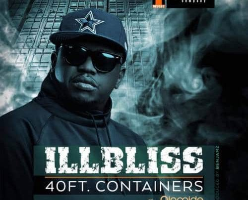 Photo of MUSIC: iLLbliss – 40 Feet Container ft. Olamide
