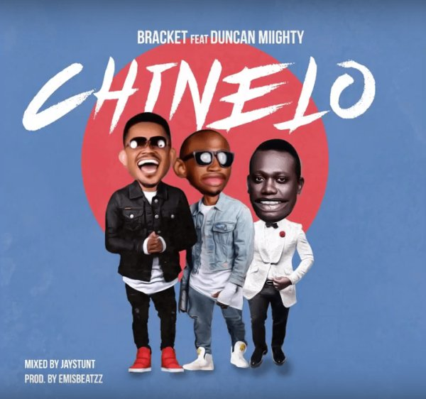 Bracket - Chinelo ft. Duncan Mighty