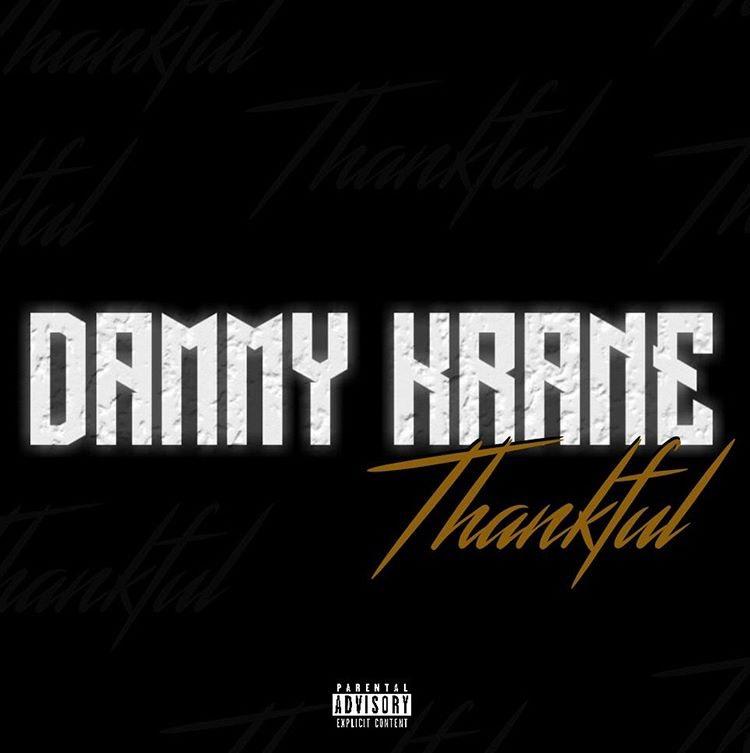 Dammy Krane – Thankful