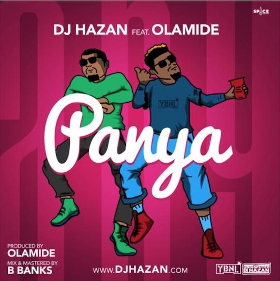 Photo of MUSIC: DJ Hazan Ft. Olamide – Panya