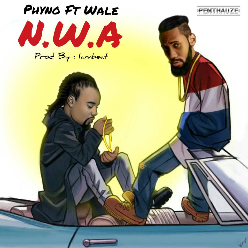 N.W.A ft Wale - MUSIC: Phyno - N.W.A ft Wale