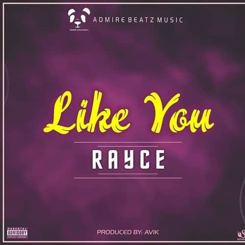 Rayce – Like You