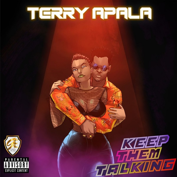 Terry Apala – Keep Them Talking