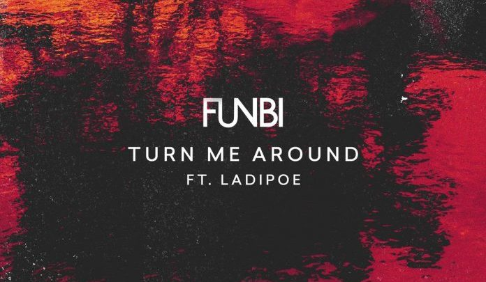Photo of MUSIC: Funbi – Turn Me Around ft. Ladipoe