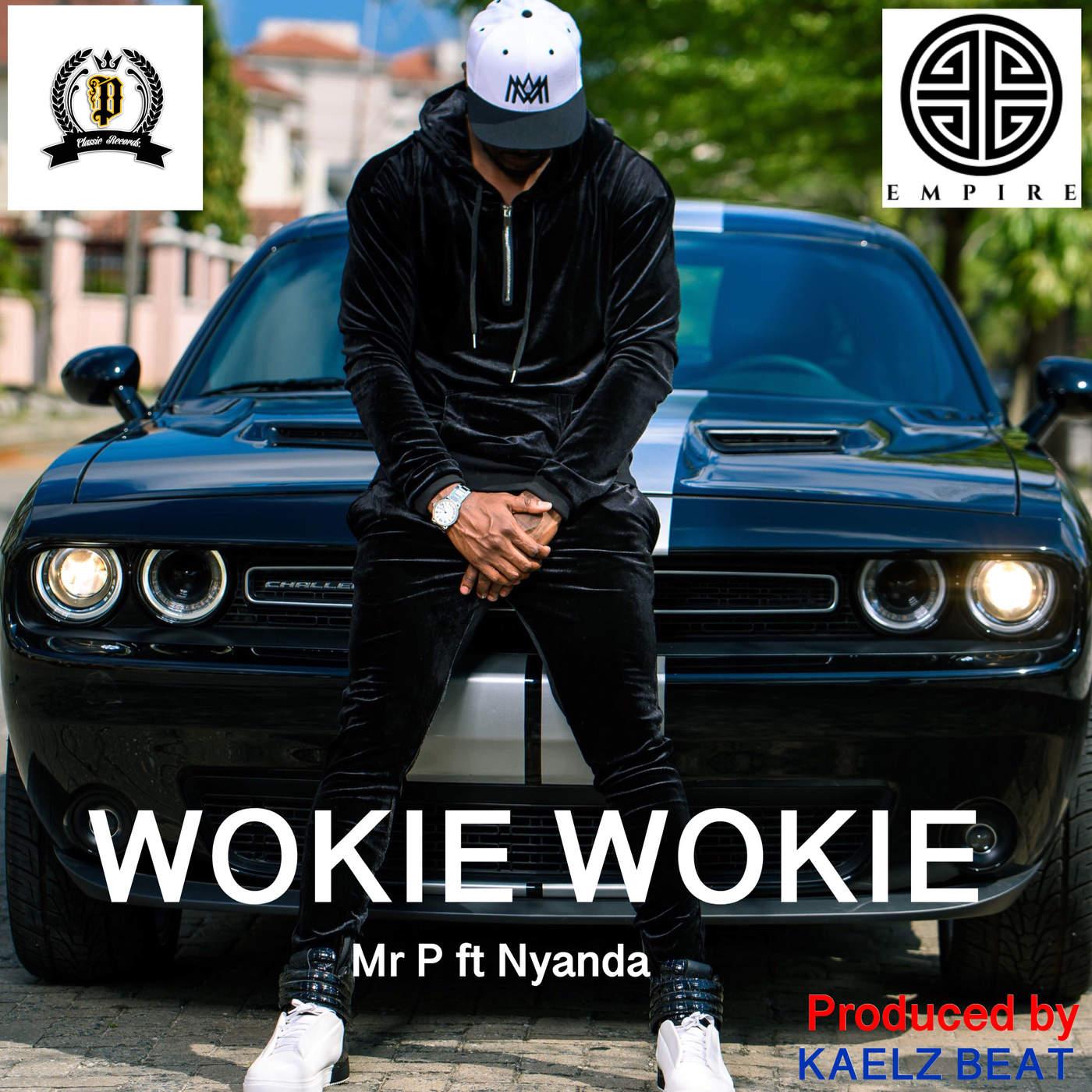 Mr. P Wokie Wokie Nyanda MP3 Download
