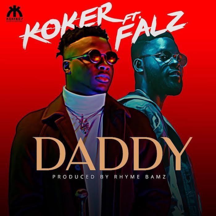 Koker - Daddy ft. Falz