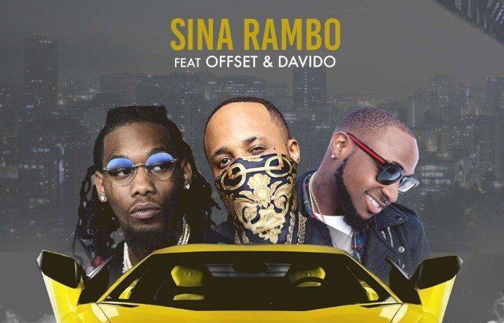 Download Sina Rambo - Lamborghini ft. Offset & Davido MP3 Download
