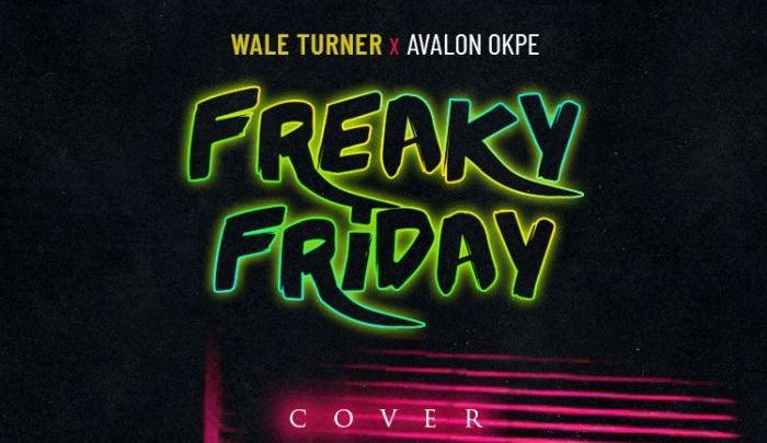 Photo of MUSIC: Wale Turner – Freaky Friday (Cover)