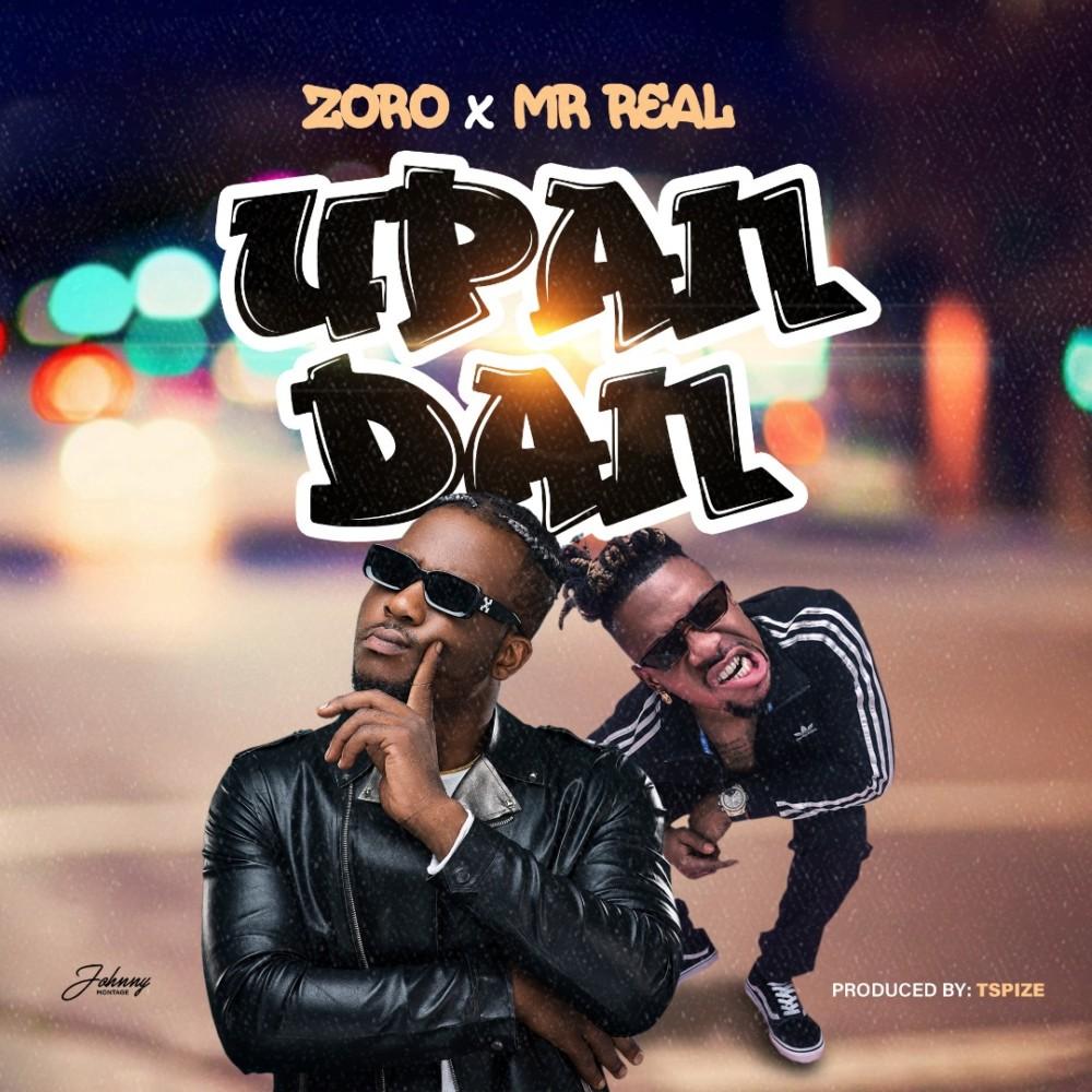Zoro - Upandan ft. Mr. Real