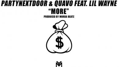 PARTYNEXTDOOR ft. Lil Wayne & Quavo - More Remix