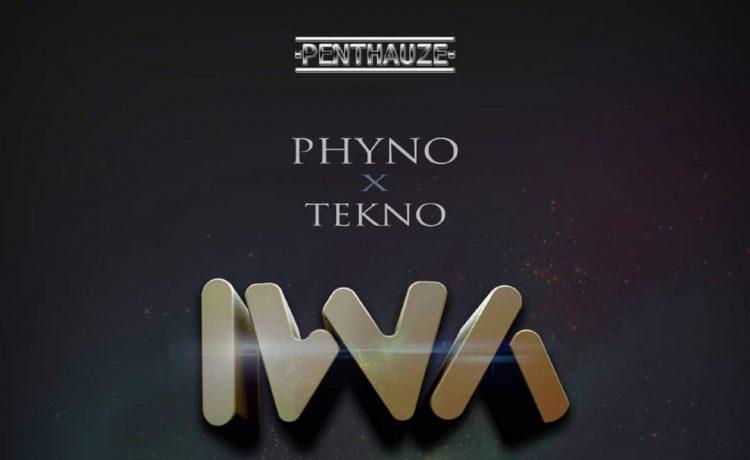 Phyno – Iwa ft. Tekno [Music] - OkayNG News
