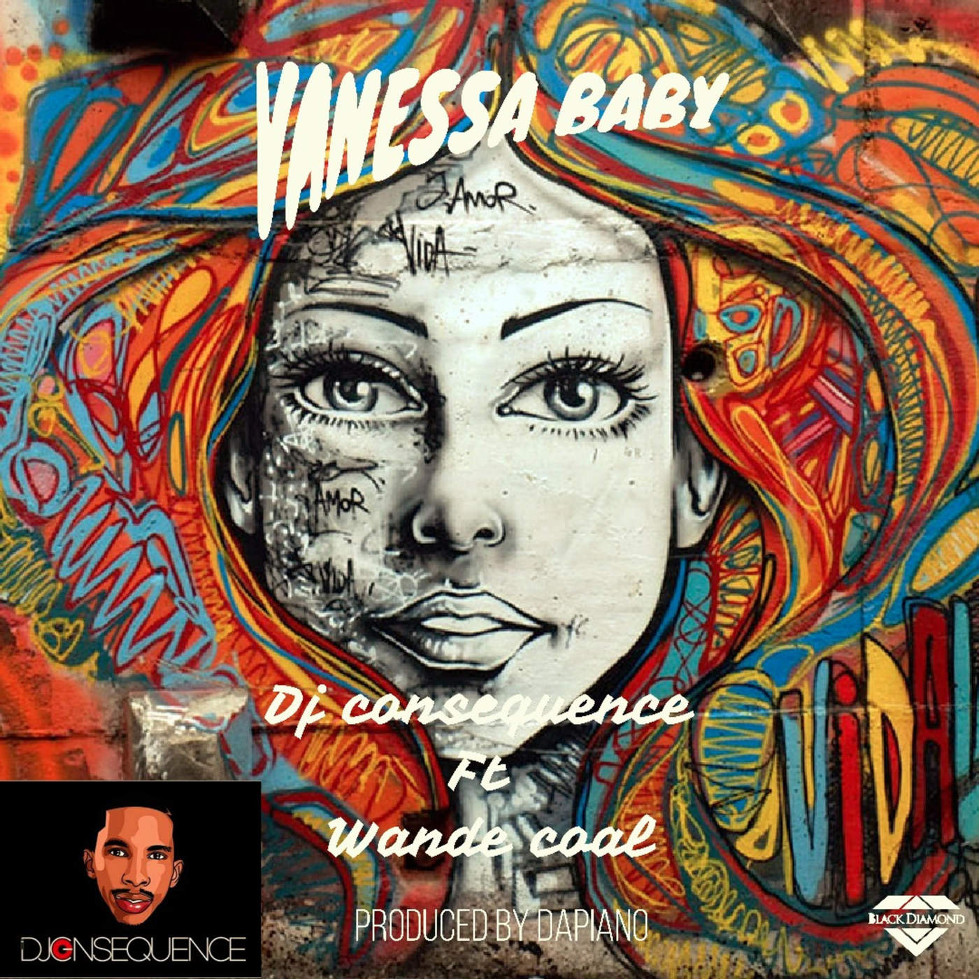 DJ Consequence - Vanessa Baby [ft. Wande Coal]