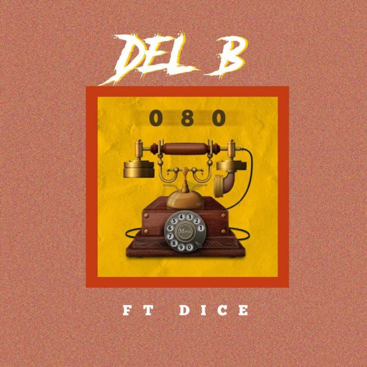 Photo of Del B – 080 ft. Dice Ailes [Music]