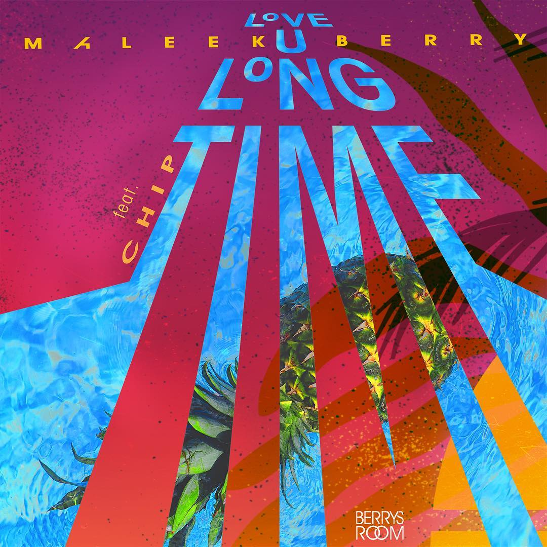 Photo of MUSIC: Maleek Berry – Love U Long Time ft. Chip