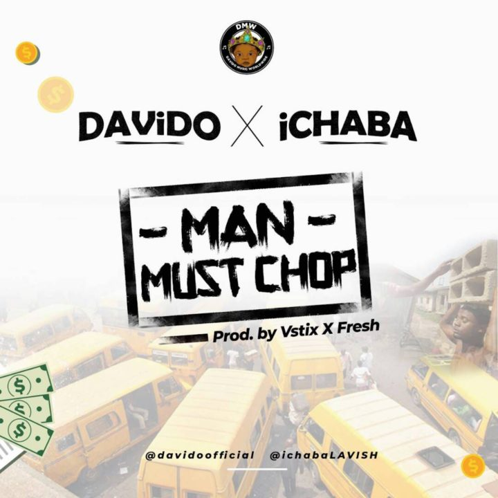 Photo of MUSIC: Ichaba – Man Must Chop ft. Davido