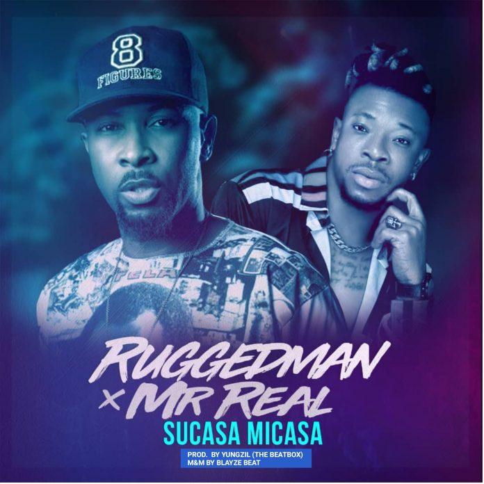 Ruggedman ft Mr Real Artwork - Ruggedman – Sucasa Micasa [ft. Mr Real] [Music]
