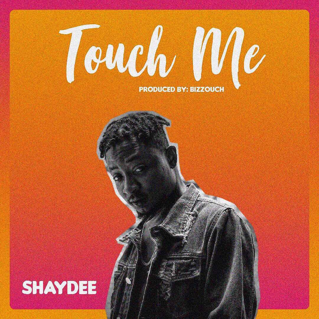 Shaydee - Touch Me