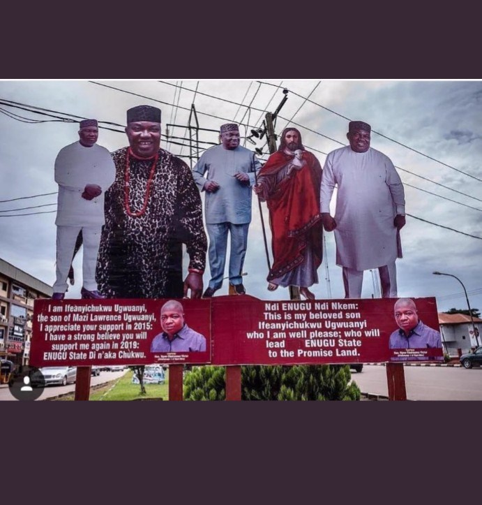 5bc47e1c3a58d - Nigerians React As ENUGU State Governor Pose With 'JESUS' On His Campaign Billboard [See Photo]