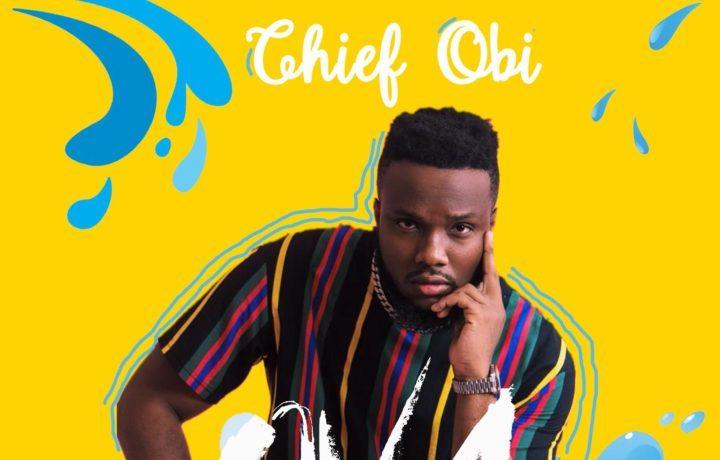 """Chief Obi Drops """"OVA"""" [Listen] - OkayNG News"""