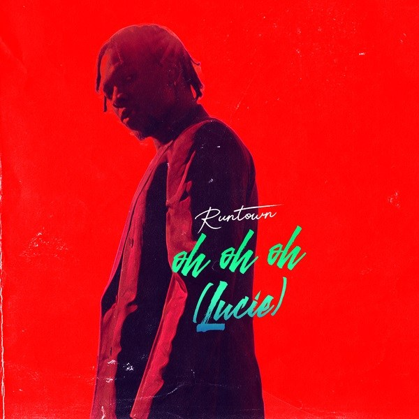 "Photo of Runtown Drops New Song Titled ""Oh Oh Oh (Lucie)"" [Listen]"