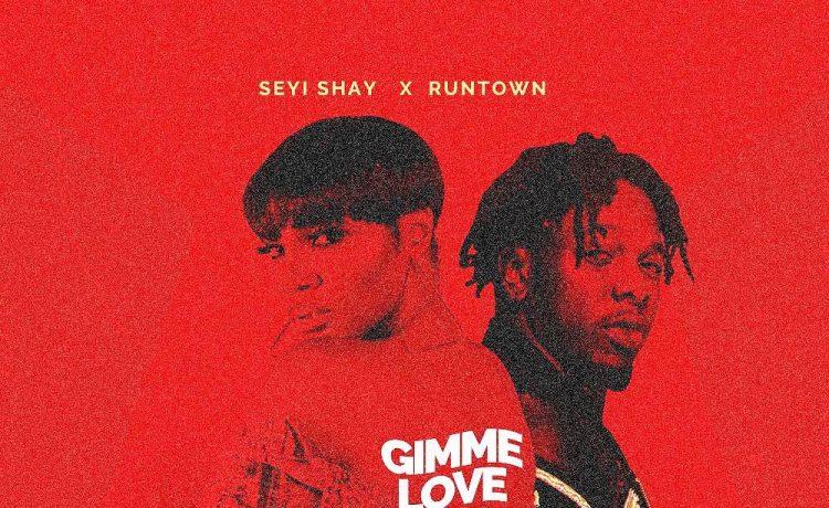 "Seyi Shay Features Runtown On ""Gimme Love"" [Listen] - OkayNG News"