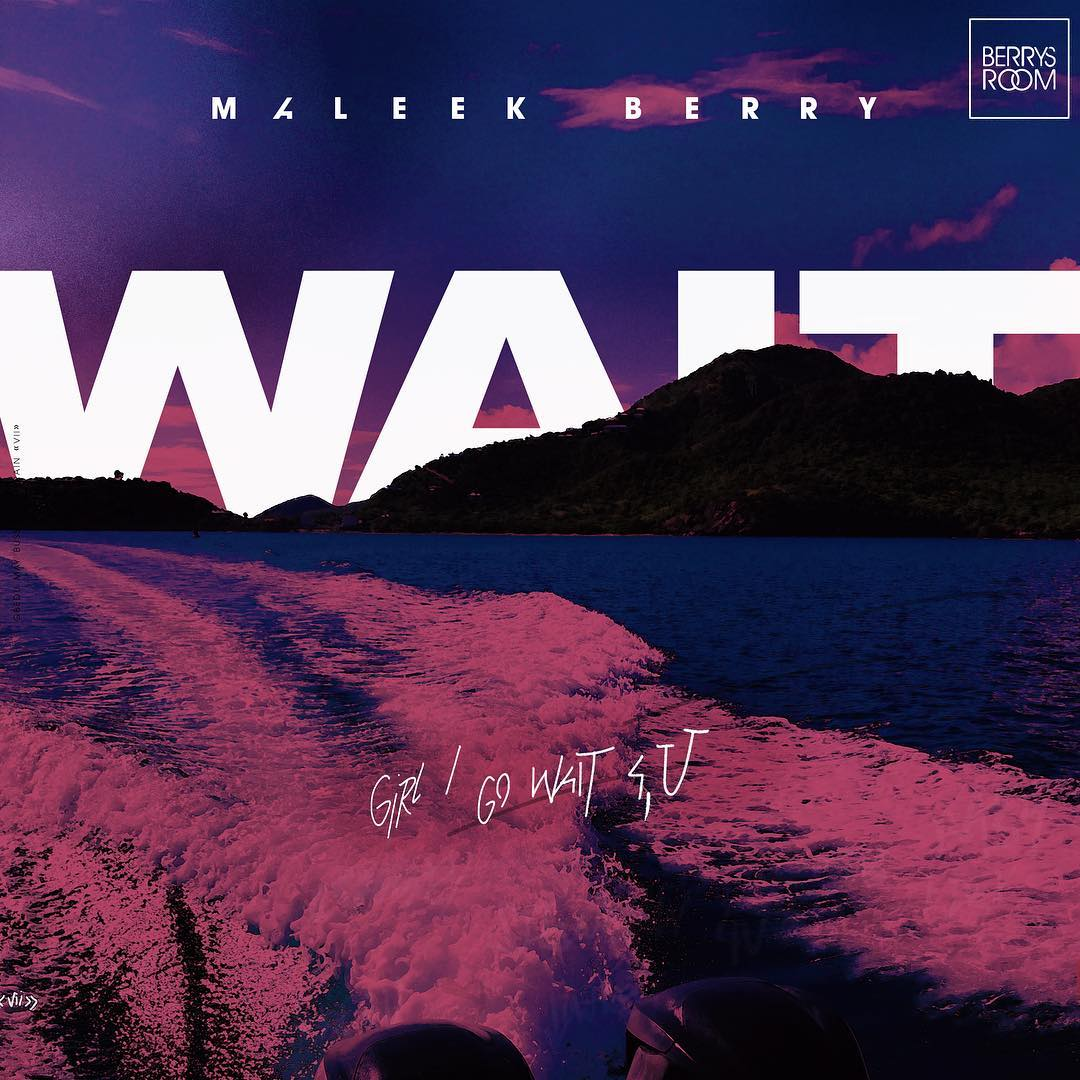 "Photo of Maleek Berry Drops ""Wait"" [Listen]"
